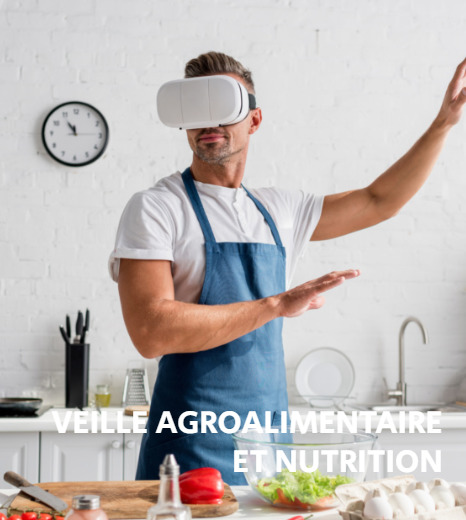 Veille agroalimentaire et nutrition
