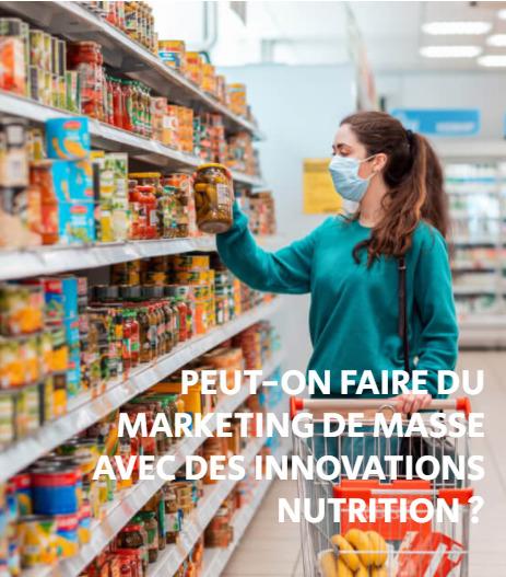 Peut-on faire du marketing de masse avec des innovations nutrition ?