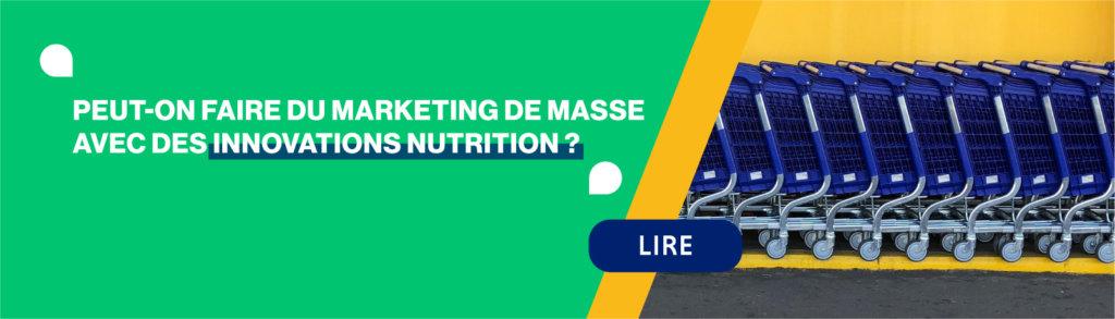 marketing de masse innovation nutrition culture nutrition